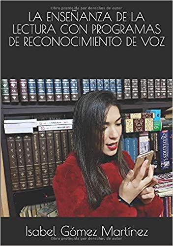 La Enseñanza de la Lectura con programas de reconocimiento de voz